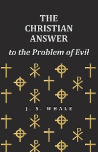 Cover The Christian Answer to the Problem of Evil