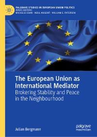 Cover The European Union as International Mediator