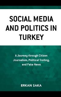Cover Social Media and Politics in Turkey