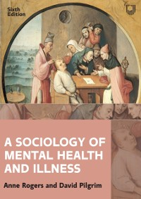 Cover Sociology of Mental Health and Illness 6e