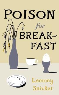Cover Poison for Breakfast