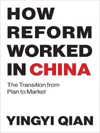 Cover How Reform Worked in China