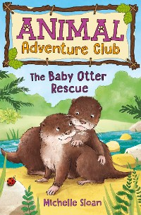 Cover The Baby Otter Rescue (Animal Adventure Club 2)