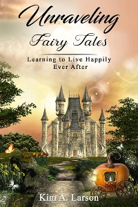 Cover Unraveling Fairy Tales - Bible Study Book