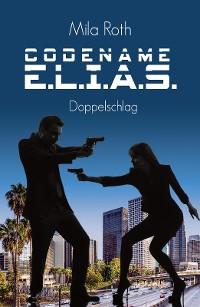 Cover Codename E.L.I.A.S. - Doppelschlag