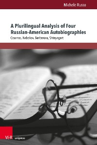Cover A Plurilingual Analysis of Four Russian-American Autobiographies