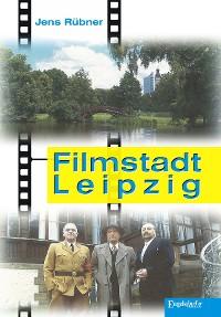 Cover Filmstadt Leipzig