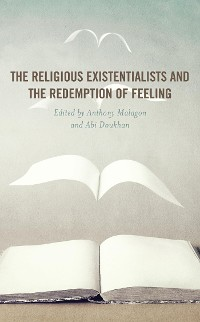 Cover The Religious Existentialists and the Redemption of Feeling
