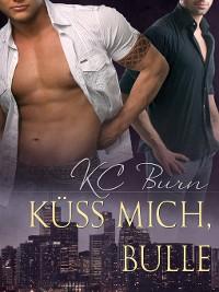 Cover Küss Mich, Bulle