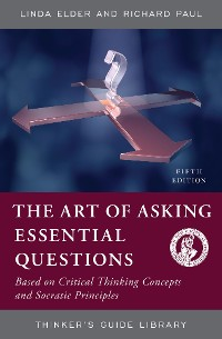 Cover The Art of Asking Essential Questions