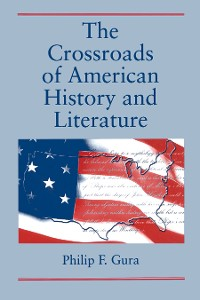 Cover The Crossroads of American History and Literature