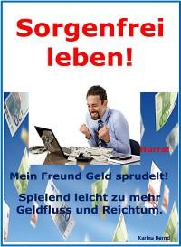 Cover Sorgenfrei leben!