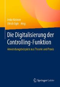 Cover Die Digitalisierung der Controlling-Funktion