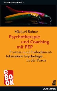 Cover Psychotherapie und Coaching mit PEP
