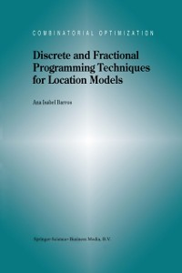 Cover Discrete and Fractional Programming Techniques for Location Models