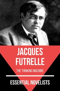 Cover Essential Novelists - Jacques Futrelle