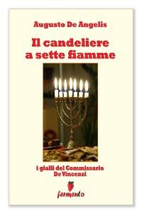 Cover Il candeliere a sette fiamme - I gialli del Commissario De Vincenzi