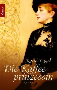 Cover Die Kaffeeprinzessin