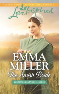 Cover Amish Bride (Mills & Boon Love Inspired) (Lancaster Courtships, Book 1)
