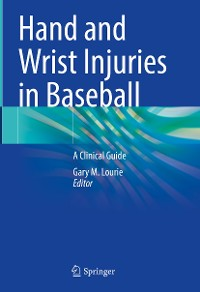 Cover Hand and Wrist Injuries in Baseball