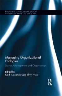 Cover Managing Organizational Ecologies
