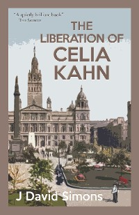 Cover The Liberation of Celia Kahn
