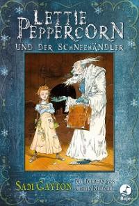Cover Lettie Peppercorn und der Schneehändler
