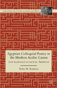 Cover Egyptian Colloquial Poetry in the Modern Arabic Canon
