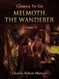 Cover Melmoth the Wanderer, Volume 2 (of 4)