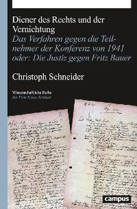 Cover Diener des Rechts und der Vernichtung