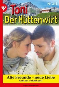 Cover Toni der Hüttenwirt 247 – Heimatroman