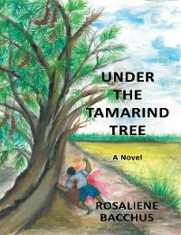 Cover Under the Tamarind Tree: A Novel