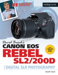 Cover David Busch's Canon EOS Rebel SL2/200D Guide to Digital SLR Photography