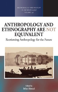 Cover Anthropology and Ethnography are Not Equivalent
