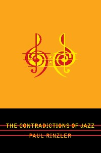 Cover The Contradictions of Jazz
