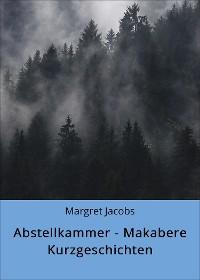 Cover Abstellkammer - Makabere Kurzgeschichten