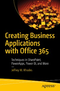 Cover Creating Business Applications with Office 365