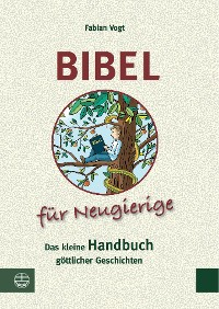 Cover Bibel für Neugierige