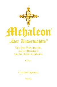 Cover Mehaleon Der Auserwählte BAND 1