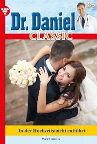 Cover Dr. Daniel Classic 84 – Arztroman