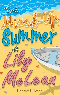 Cover The Mixed-Up Summer of Lily McLean