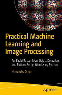 Cover Practical Machine Learning and Image Processing
