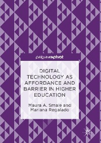Cover Digital Technology as Affordance and Barrier in Higher Education