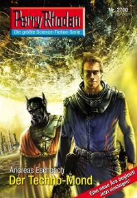 Cover Perry Rhodan 2700: Der Techno-Mond (Heftroman)