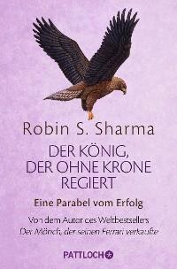 Cover Der König, der ohne Krone regiert