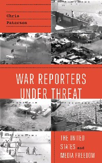 Cover War Reporters Under Threat