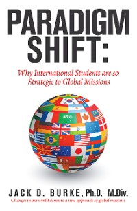 Cover Paradigm Shift: Why International Students Are so Strategic to Global Missions