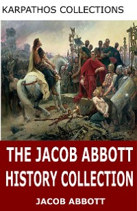 Cover The Jacob Abbott History Collection