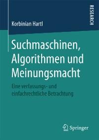 Cover Suchmaschinen, Algorithmen und Meinungsmacht