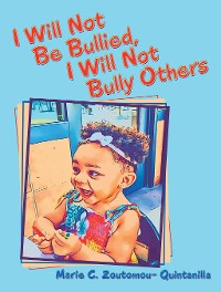 Cover I Will Not Be Bullied, I Will Not Bully Others